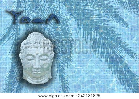 Yoga Word With Figures In Poses And Sleeping Buddha Head On Blue Pool Mosaic Texture