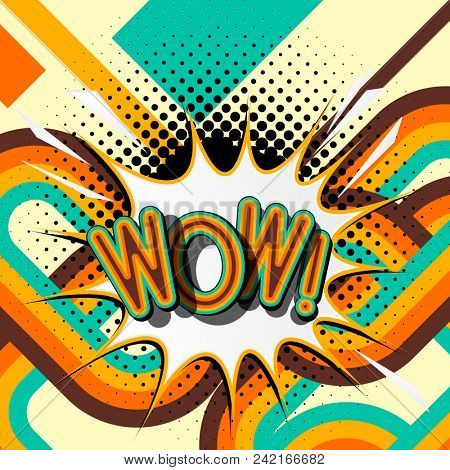 WOW – retro lettering with shadows, halftone pattern on retro poster  background. Vector bright illustration in vintage pop art style.
