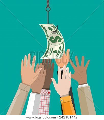 Hands Trying To Get Dollar On Fishing Hook. Money Trap Concept. Hidden Wages, Salaries Black Payment