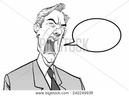 Screaming Man. Angry Boss. Annoyed Politician. Angry Man Vector Illustration