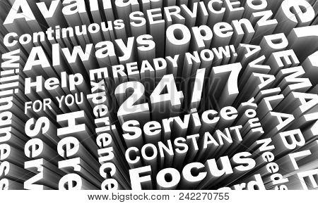 24-7 Always Open Available Service Word Collage 3d Render Illustration poster