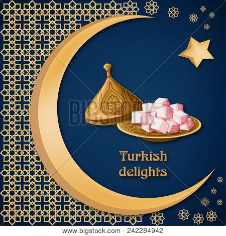 Turkish delight locum on decorated copper plate with text, arabic ornament, moon and star on dark blue background. Ramadan kareem greeting card template. Cartoon vector illustration in flat style. poster