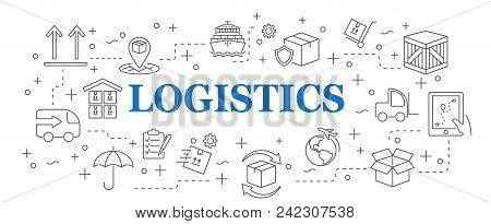 Logistics. Banner Logistics With Vector Icons. Eps 10