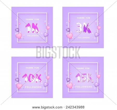 Set Of Followers Thank You Cards. Celebration  Subscribers  Banners With Frame. 1k, 3k,10k, 15k. Tem