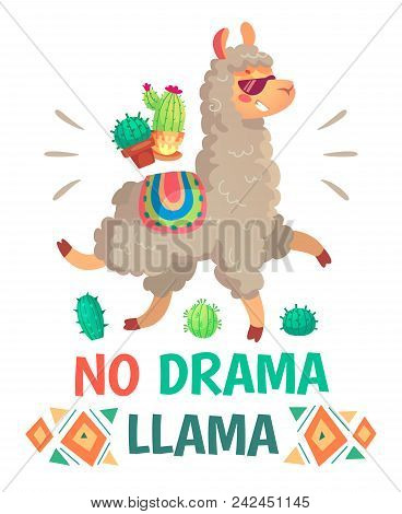 Motivation Lettering With No Drama Llama. Chilling Funny Doodle Alpaca Or Peru Symbol Lama With Sung