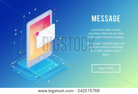 Message. Isometric Mobile Phone With Letter Icon. 3d Concept Of Communication In Social Networks. Tr