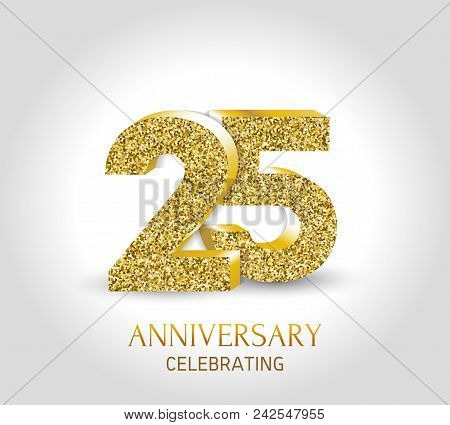 25 - Year Anniversary Banner. 25th Anniversary 3d Logo With Gold Elements.