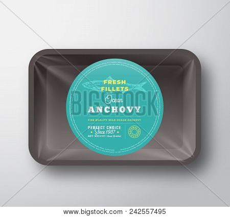 Ocean Anchovy Fillets. Abstract Vector Fish Plastic Tray With Cellophane Cover Packaging Design Roun