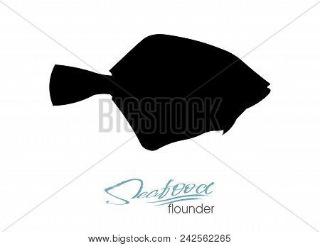 Flounder Fish Silhouette. Icon Badge Flounder Fish For Design Seafood Packaging And Market. Edible S