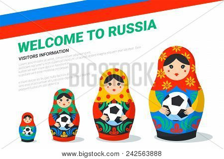 Russian Matrioshka Banner Template. Russia Symbol With Soccer Ball, Russian Flag And Welcome To Russ