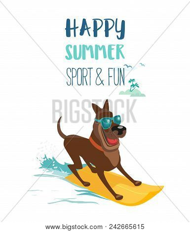 Summer Fun Sport Concept. Dog Surfing At Beach. Domestic Pet On Surfboard. Colorful Comic Cartoon. A