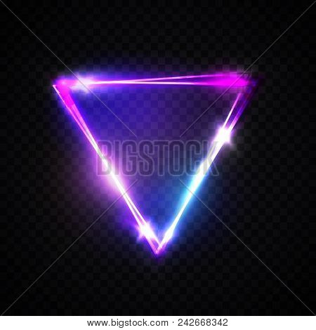 Neon Sign. Triangle Background. Glowing Electric Abstract Frame On Dark Transparent Backdrop. Light