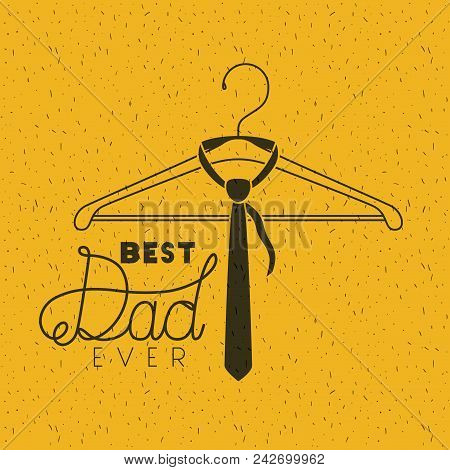 Happy Fathers Day With Necktie Hanging Vector Illustration Design