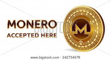 Monero. Accepted Sign Emblem. Crypto Currency. Golden Coin With Monero Symbol Isolated On White Back