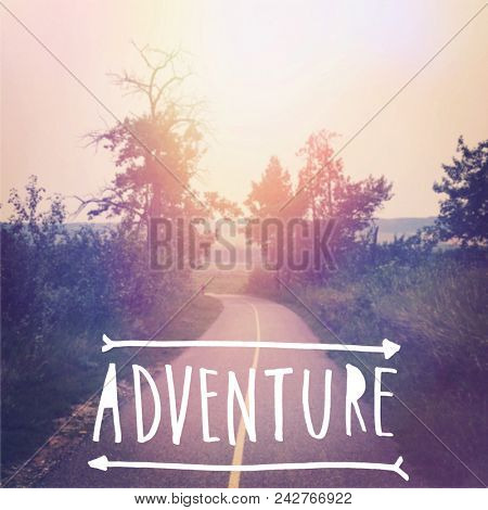 Beautiful walking path with Quote - Adventure