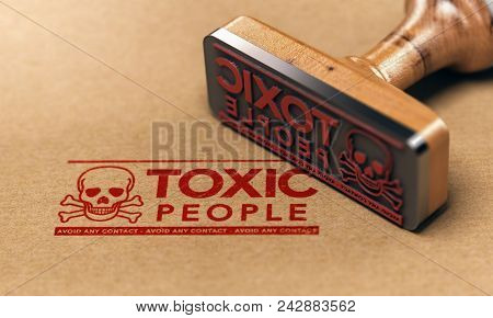 3d Illustration Of A Rubber Stamp With The Text Toxic People Stamped On Paper Background. Concept Of