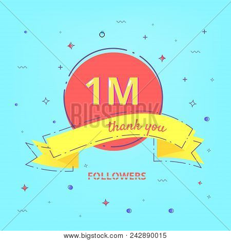 1m Followers Celebration Card With Ribbon. One Million Followers Thank You Phrase. Template For Soci
