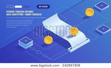 Payment Through Internet, Data Encryption Money Transfer, Pay Electronic Bill, Paper Receipt Of Buy