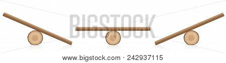 Seesaw balance. Equal and unequal weight. Wooden balance toy. Simple rustic seesaws constructed of a lying tree trunk and a wooden plank - isolated vector illustration on white background. poster