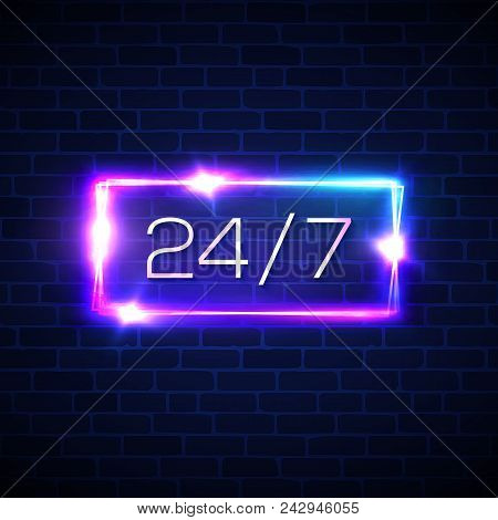 Opening Hours 24 7. Neon Light Rectangle Round The Clock Store Frame On Brick Wall Background. Open