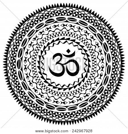 Circular Pattern In Form Of Mandala With Symbol Mantra Om. Traditional Ornaments Of Maori People - M
