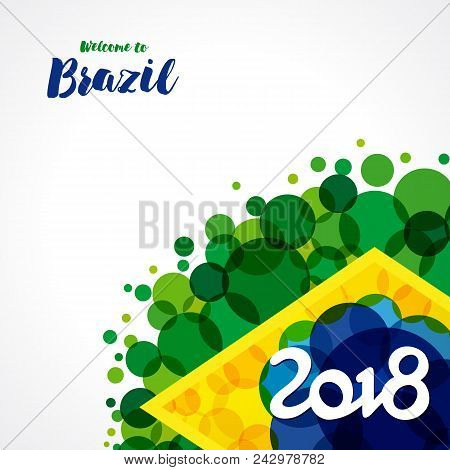 Welcome To Brazil, 2018 Banner. Vector Inscription 2018 On A Background Watercolor Stains,colors Of
