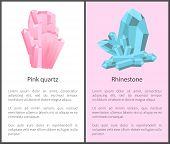 Pink quartz and rhinestone mineral composed of silicon and oxygen atoms, semi-precious gemstones, precious quartz gem stone poster vector illustration poster