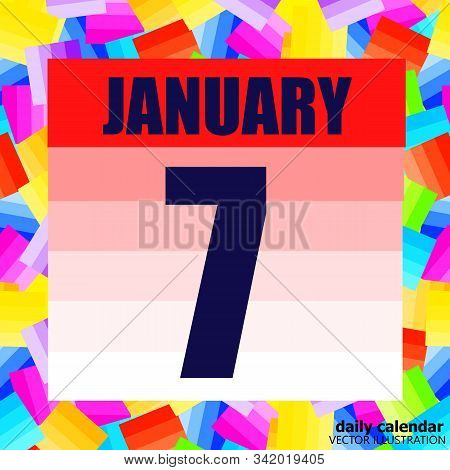 January 7 Icon. For Planning Important Day. Banner For Holidays And Special Days. Seventh Of January
