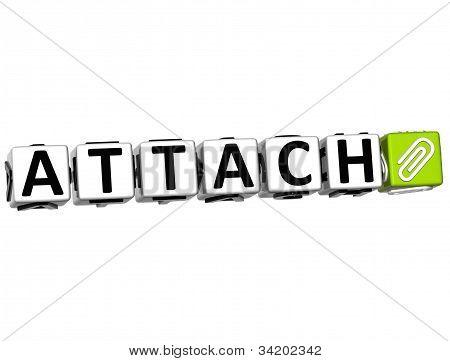 3D Attach Button Click Here Block Text