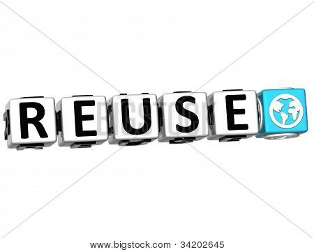 3D Reuse Button Click Here Block Text over white background poster