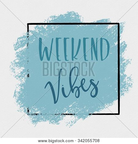 Weekend Vibes Text Over Handmade Acrylic Painted Wave Illustration