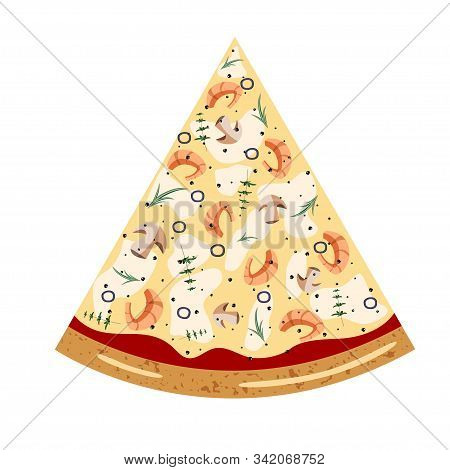 Seafood Slice Pizza Top View With Different Ingredients: Mushroom, Olive, Shrimp, Tomato, Oregano, R