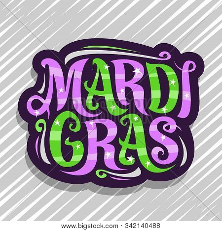 Vector Logo For Mardi Gras Carnival, Dark Badge With Design Flourishes And Curly Calligraphic Font,