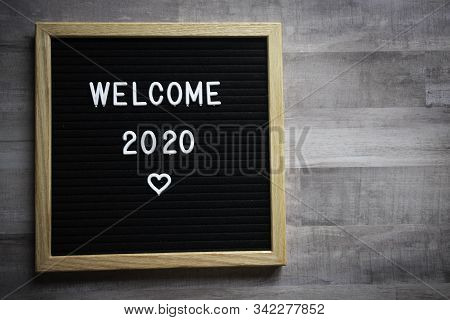 Letter Board Sign Saying Welcome 2020 With A Heart On It
