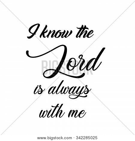 Biblical Phrase, Motivational Quote Of Life, Typography For Print Or Use As Poster, Card, Flyer Or T