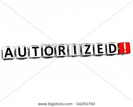 3D Autorized Button Click Here Block Text