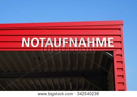 Notaufnahme Translates As Accident And Emergency Or Casualty Department In German - Sign On Hospital