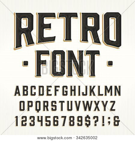 Retro Alphabet Font. Scratched Vintage Letters, Numbers And Symbols. Stock Vector Typescript For You