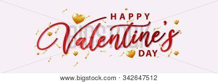 Valentine, Valentine Day, Happy Valentines Day Elegant Red Lettering Banner. Valentine Day. Realisti