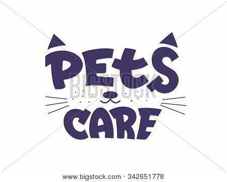Pets Care Center Flat Vector Logotype Design. Stylized Cat Snout With Handwritten Lettering.