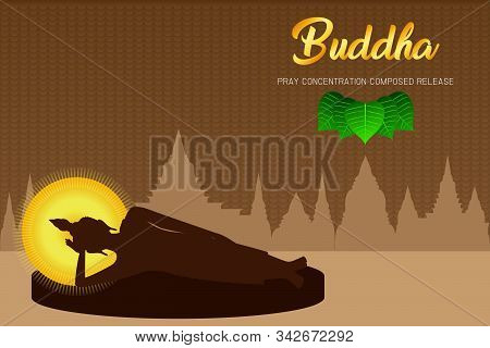 Silhouette Buddha Sleep Monk Phra Pray Concentration Composed Release Front Of Pho Leaf Religion Cul