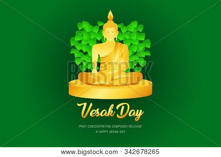 Vesak Day Monk Phra Buddha Pray Concentration Composed Release Front Of Pho Leaf Religion Culture Fa