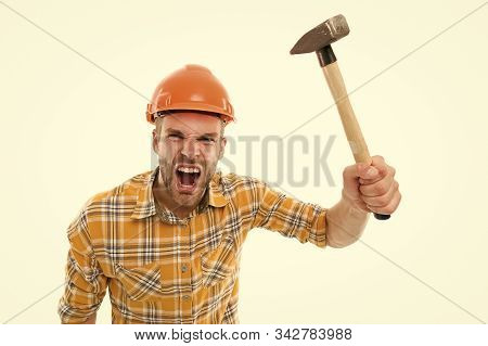 Angry Boss. Destroy And Build. Repair Service. Repair And Renovation Concept. Handyman Home Repair.