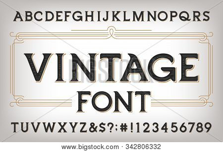 Vintage Alphabet Font. Scratched Antique Letters, Numbers And Symbols. Stock Vector Typescript For Y