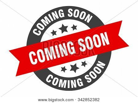 Coming Soon Sign. Coming Soon Black-red Round Ribbon Sticker