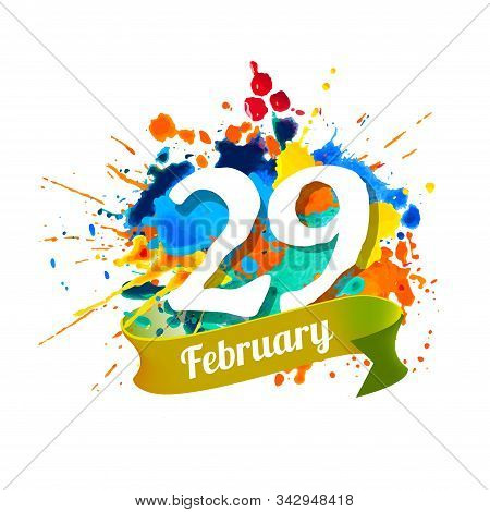 February 29. Leap Day. Vector Splash Paint Card