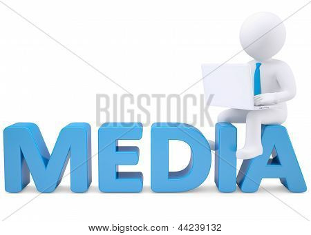 3d white man with laptop sitting on the word MEDIA