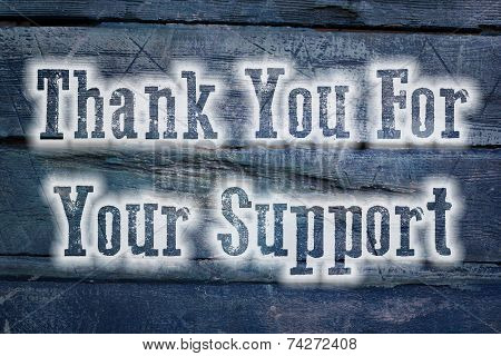 Thank You For Your Support Concept