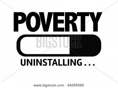 Progress Bar Uninstalling with the text: Poverty