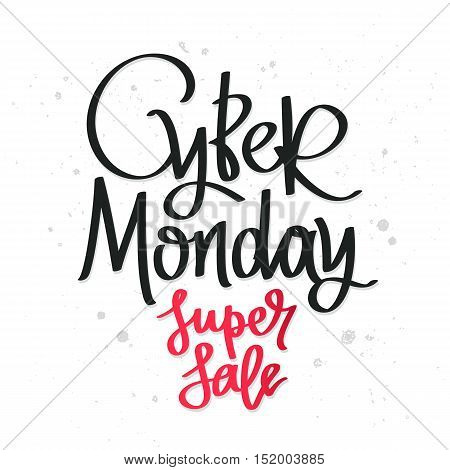 Cyber ​​Monday. Super sale. The trend calligraphy. Vector illustration on white background. Conceived sale black friday shopping and discounts.